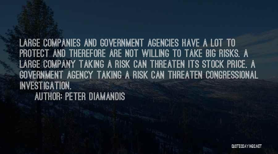 Not Taking Risks Quotes By Peter Diamandis