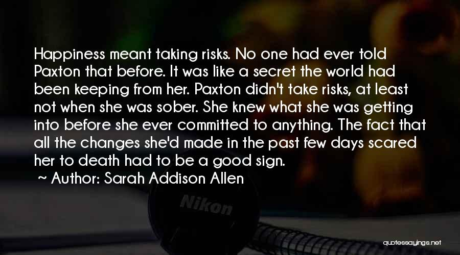 Not Taking Risks Quotes By Sarah Addison Allen