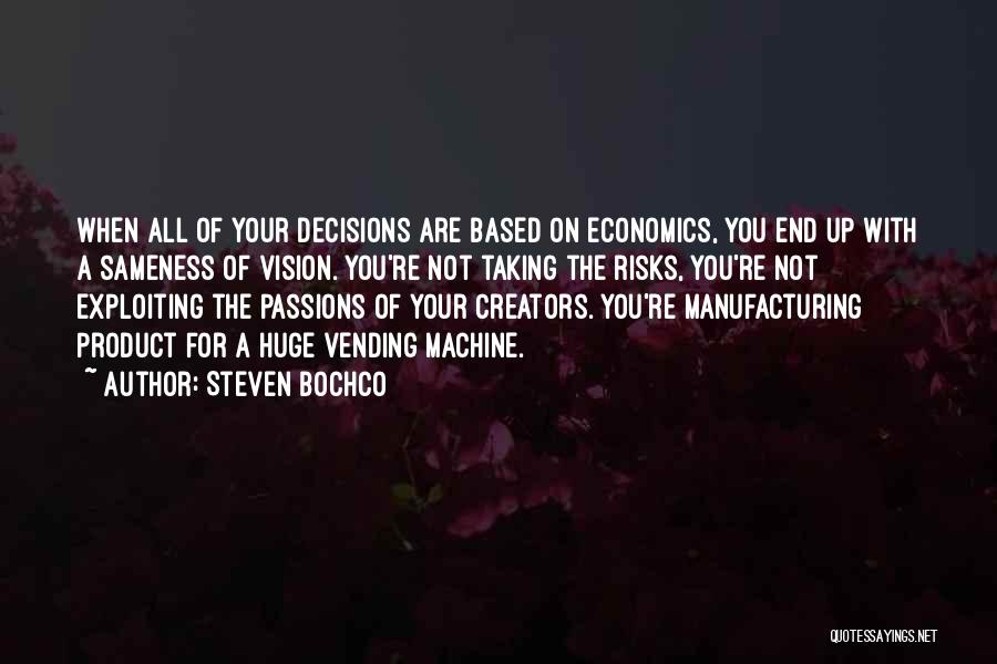 Not Taking Risks Quotes By Steven Bochco