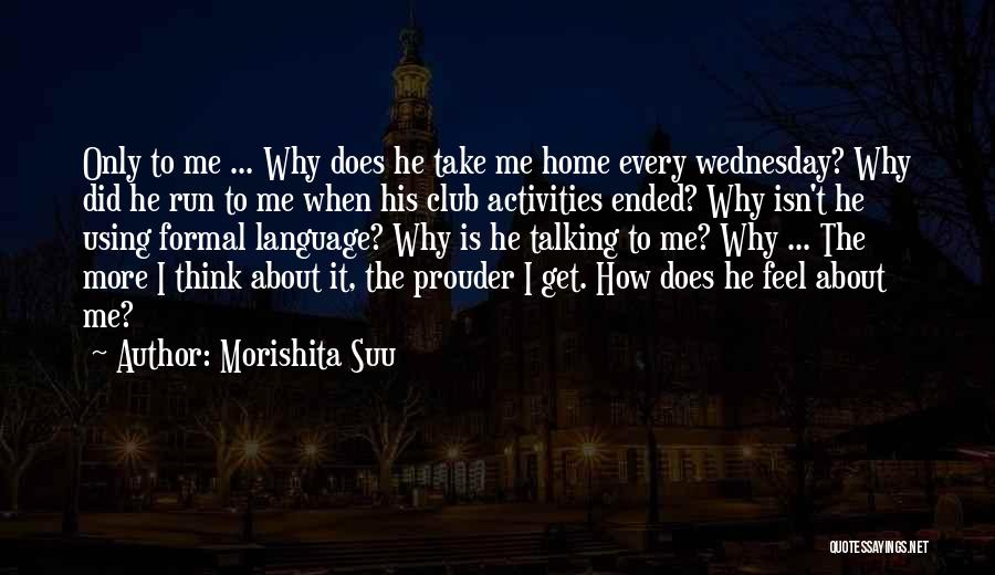 Not Talking To Your Boyfriend Quotes By Morishita Suu