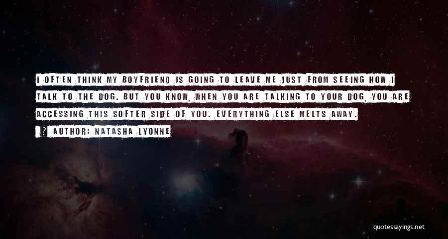 Not Talking To Your Boyfriend Quotes By Natasha Lyonne