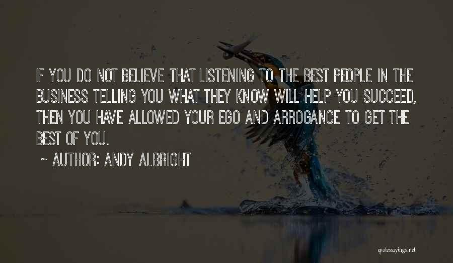 Not Telling Your Business Quotes By Andy Albright