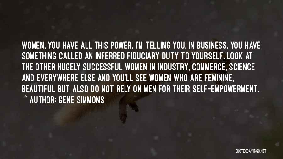 Not Telling Your Business Quotes By Gene Simmons