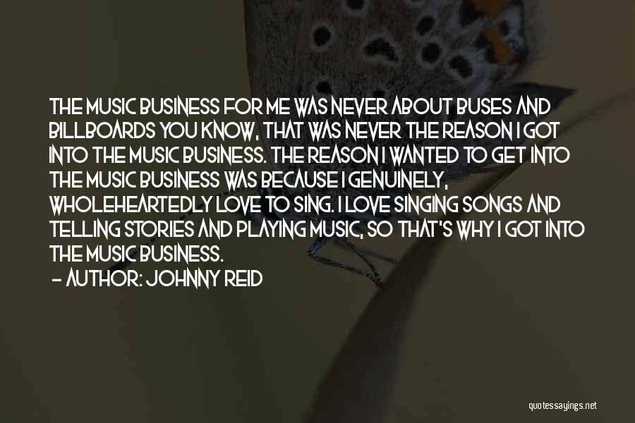 Not Telling Your Business Quotes By Johnny Reid