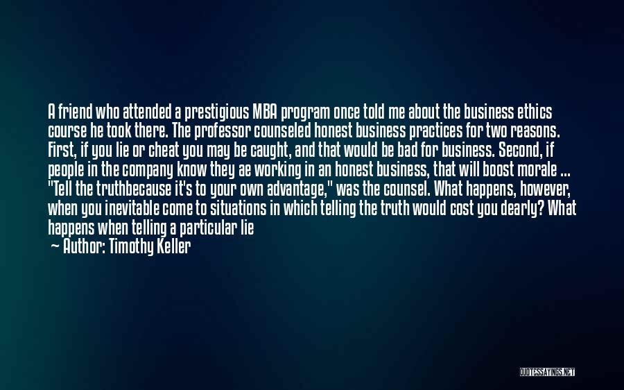 Not Telling Your Business Quotes By Timothy Keller