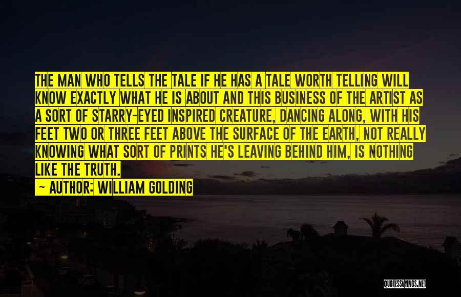 Not Telling Your Business Quotes By William Golding