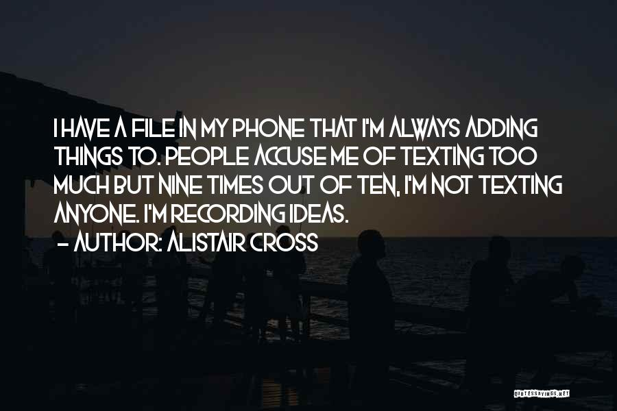 Not Texting Quotes By Alistair Cross