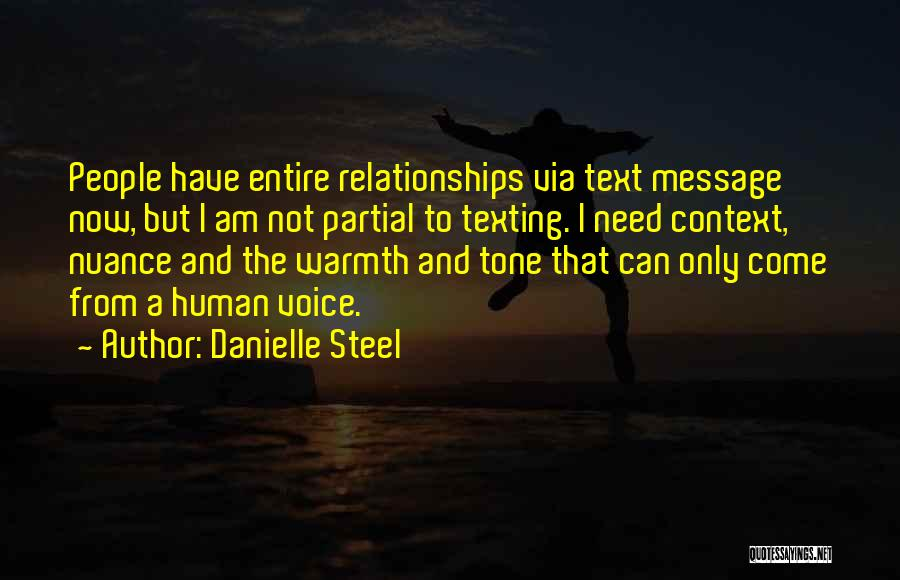 Not Texting Quotes By Danielle Steel