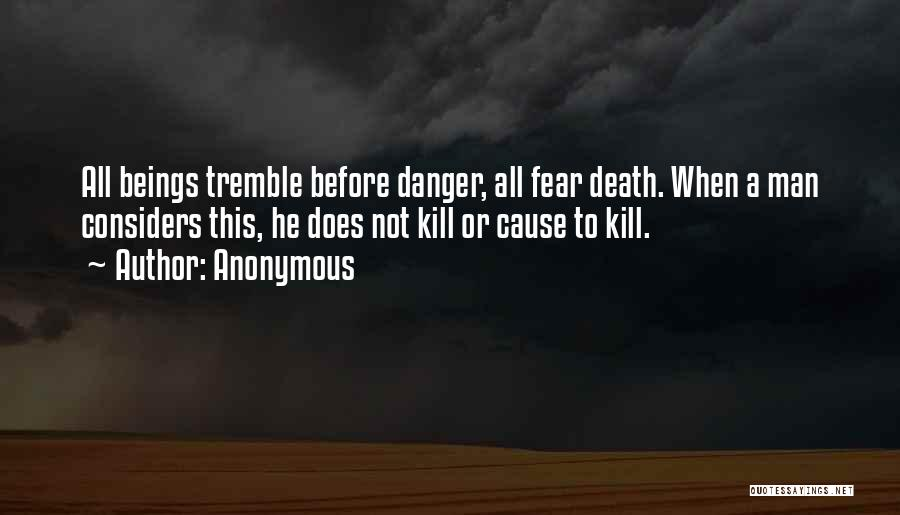Not To Fear Death Quotes By Anonymous