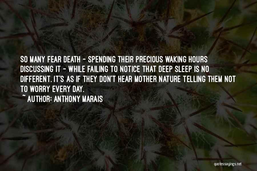 Not To Fear Death Quotes By Anthony Marais