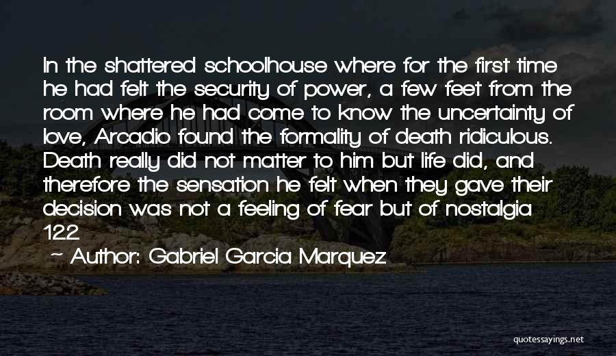 Not To Fear Death Quotes By Gabriel Garcia Marquez