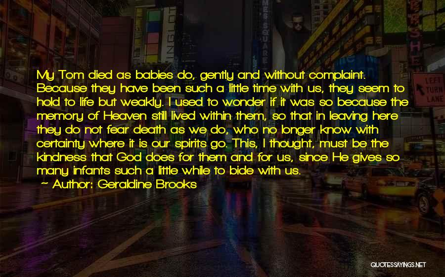 Not To Fear Death Quotes By Geraldine Brooks