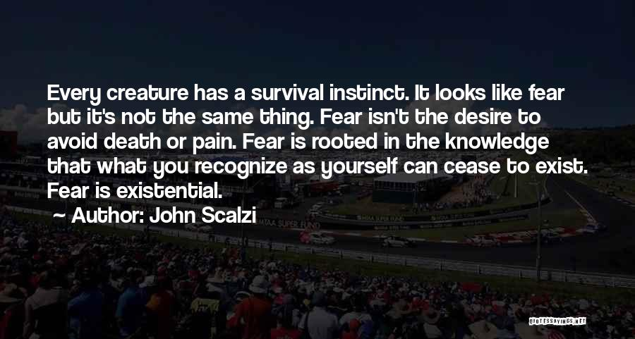 Not To Fear Death Quotes By John Scalzi
