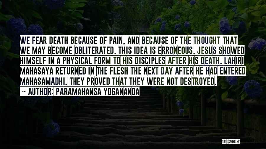 Not To Fear Death Quotes By Paramahansa Yogananda