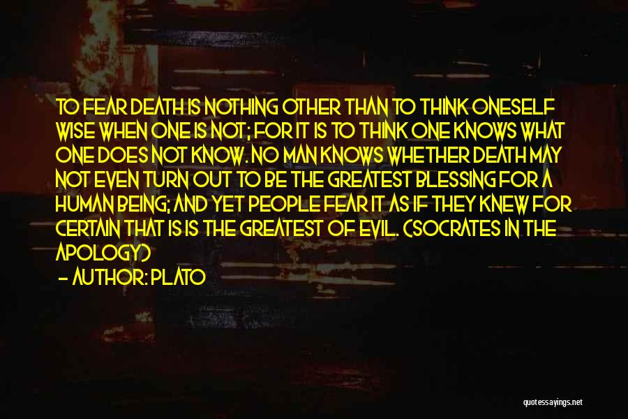 Not To Fear Death Quotes By Plato