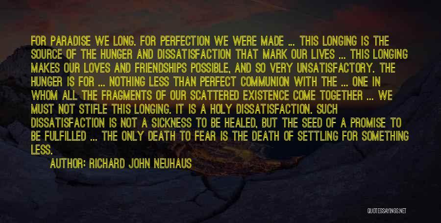 Not To Fear Death Quotes By Richard John Neuhaus