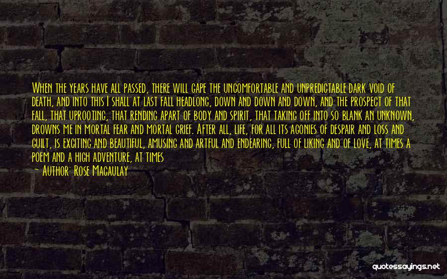Not To Fear Death Quotes By Rose Macaulay