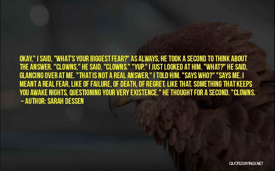 Not To Fear Death Quotes By Sarah Dessen