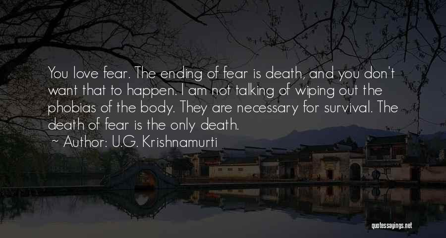 Not To Fear Death Quotes By U.G. Krishnamurti
