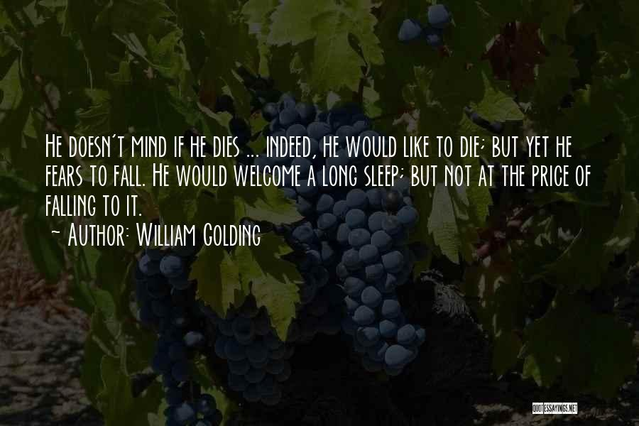 Not To Fear Death Quotes By William Golding
