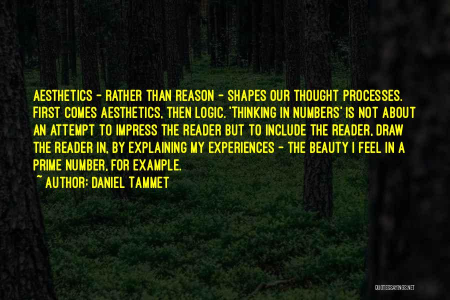 Not To Impress Others Quotes By Daniel Tammet