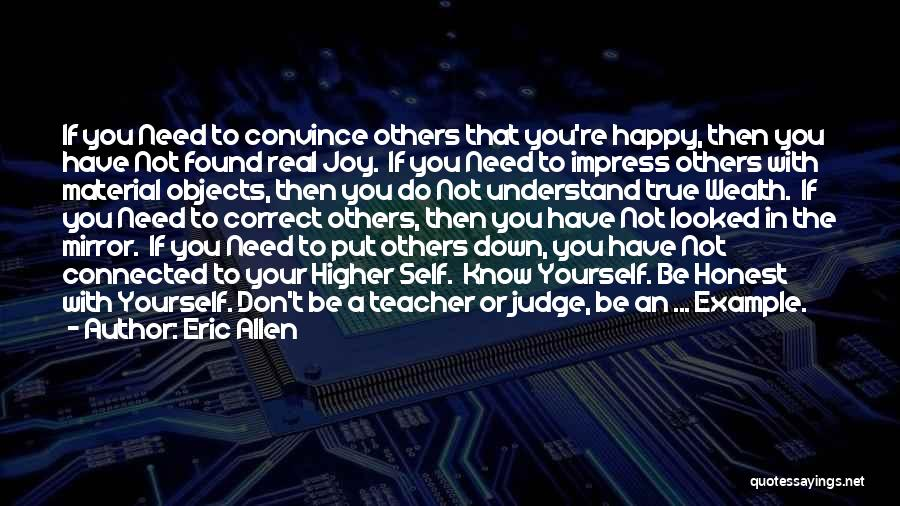 Not To Impress Others Quotes By Eric Allen