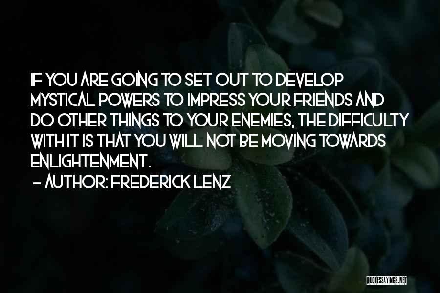 Not To Impress Others Quotes By Frederick Lenz