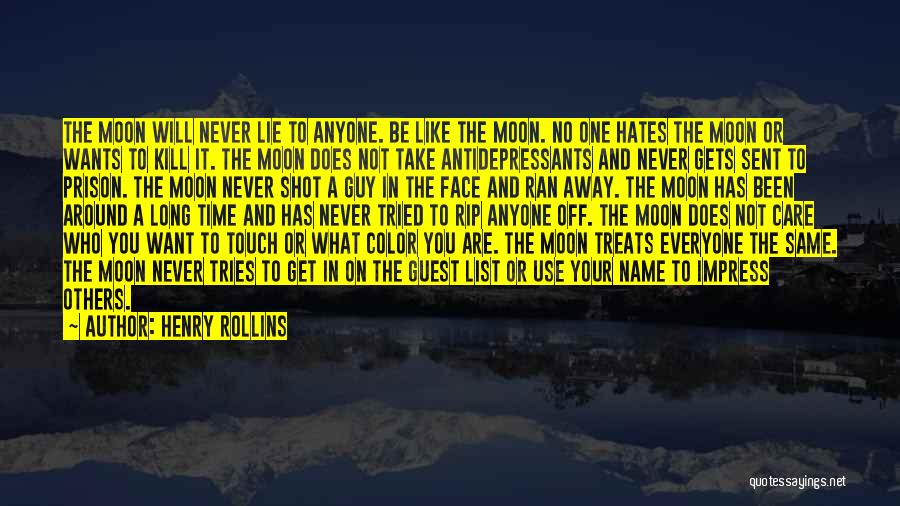 Not To Impress Others Quotes By Henry Rollins