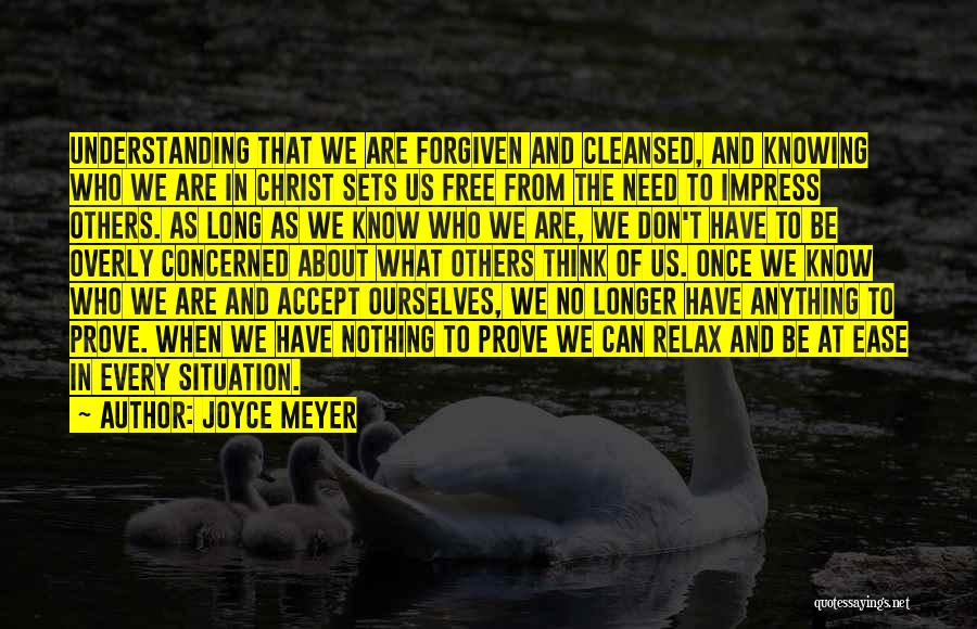 Not To Impress Others Quotes By Joyce Meyer