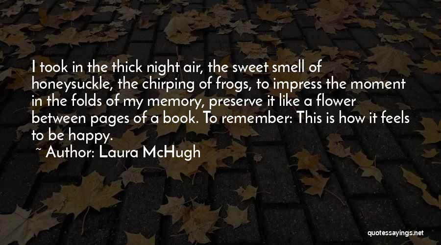 Not To Impress Others Quotes By Laura McHugh