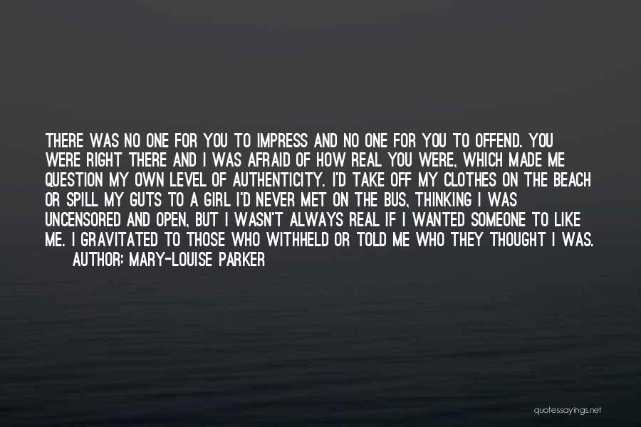 Not To Impress Others Quotes By Mary-Louise Parker