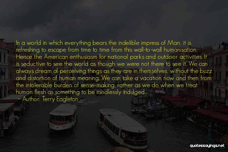 Not To Impress Others Quotes By Terry Eagleton