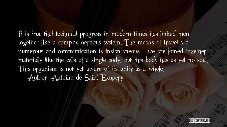 Not Together Yet Quotes By Antoine De Saint-Exupery