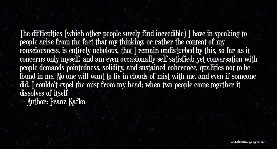 Not Together Yet Quotes By Franz Kafka