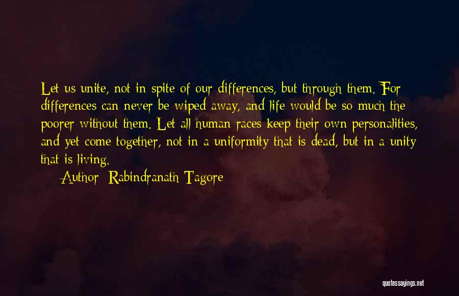 Not Together Yet Quotes By Rabindranath Tagore