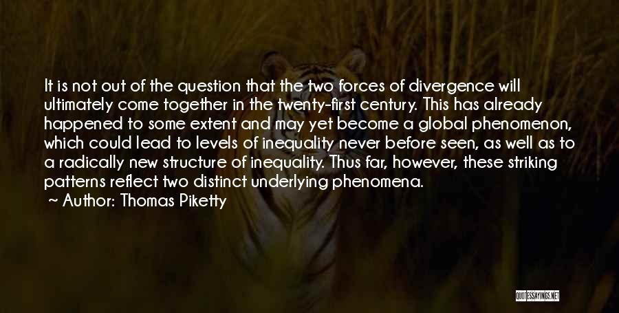 Not Together Yet Quotes By Thomas Piketty