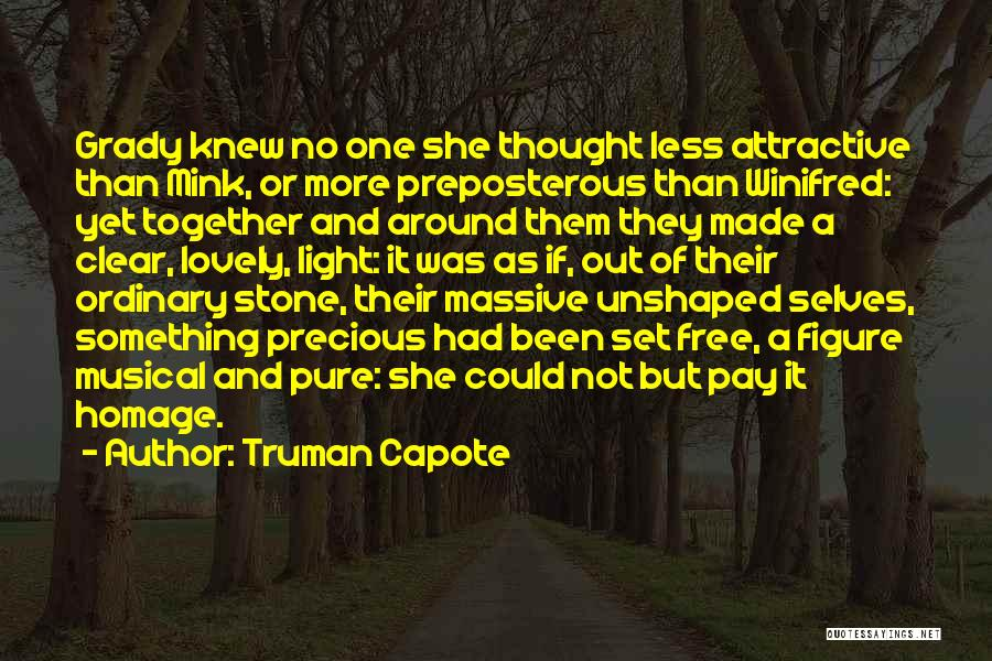 Not Together Yet Quotes By Truman Capote