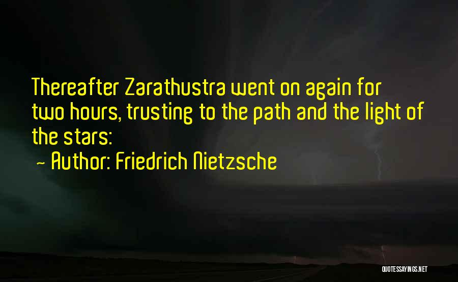 Not Trusting Someone Again Quotes By Friedrich Nietzsche