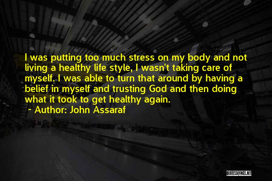 Not Trusting Someone Again Quotes By John Assaraf
