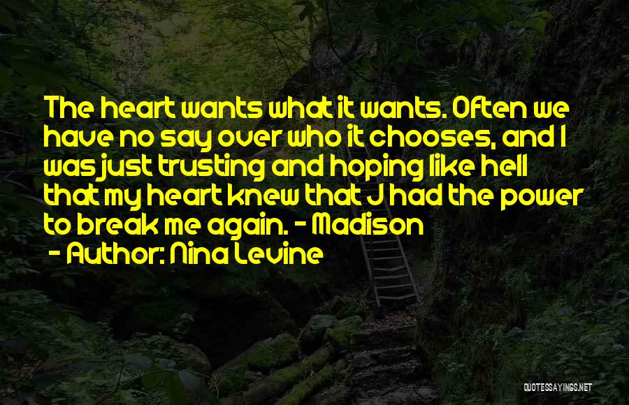 Not Trusting Someone Again Quotes By Nina Levine