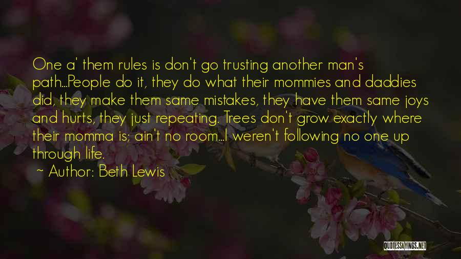 Not Trusting Your Family Quotes By Beth Lewis
