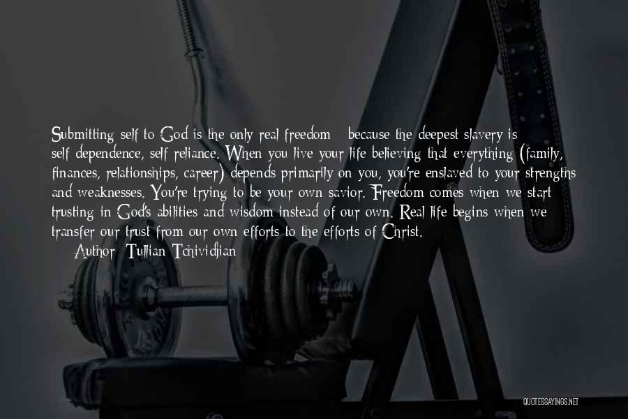 Not Trusting Your Family Quotes By Tullian Tchividjian