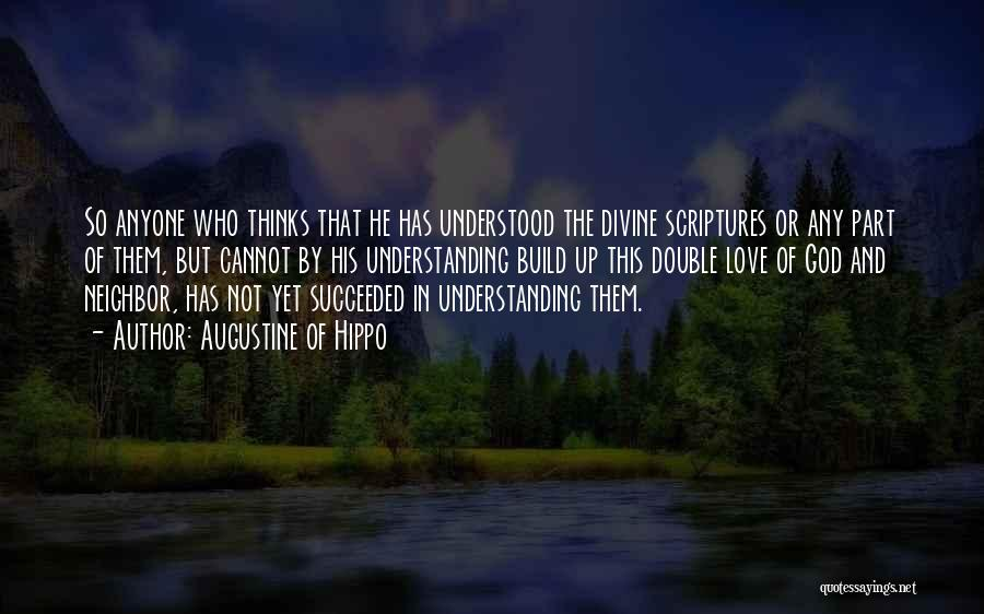 Not Understanding Love Quotes By Augustine Of Hippo