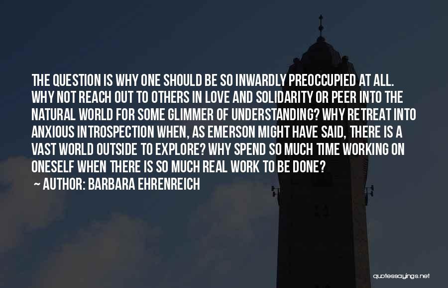 Not Understanding Love Quotes By Barbara Ehrenreich