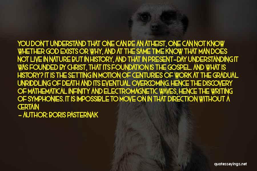 Not Understanding Love Quotes By Boris Pasternak