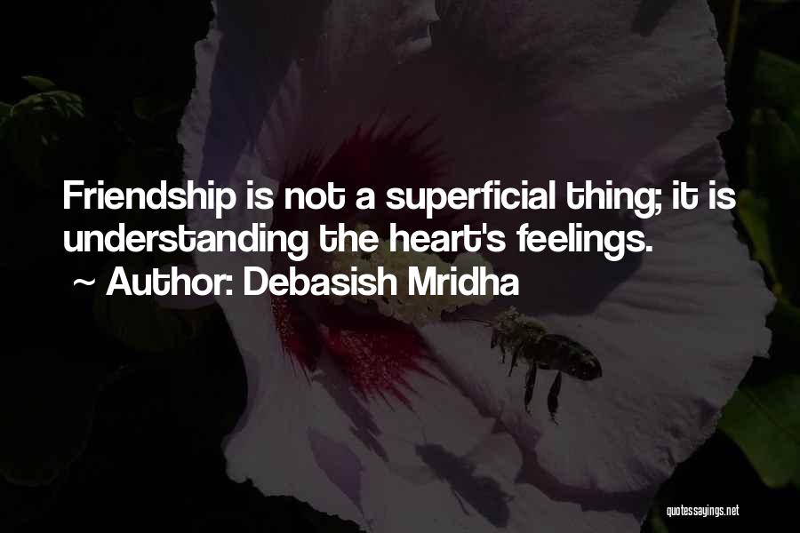 Not Understanding Love Quotes By Debasish Mridha