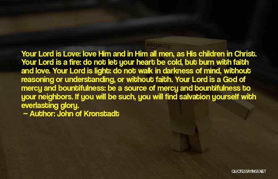 Not Understanding Love Quotes By John Of Kronstadt
