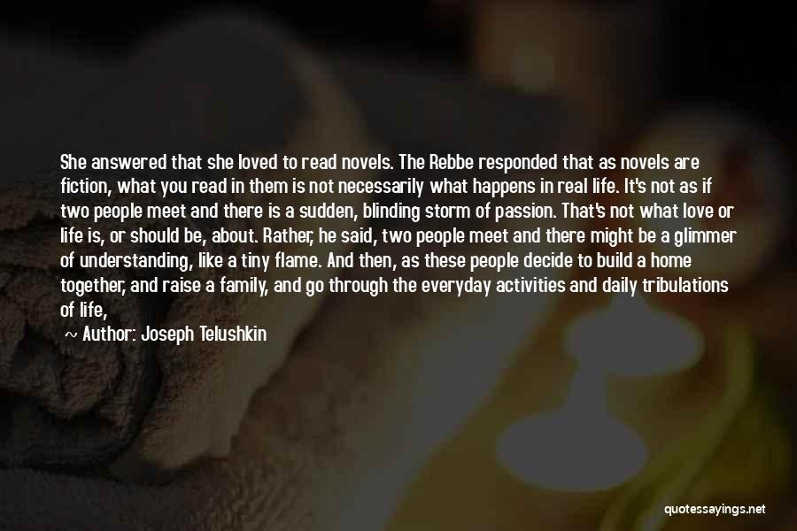Not Understanding Love Quotes By Joseph Telushkin