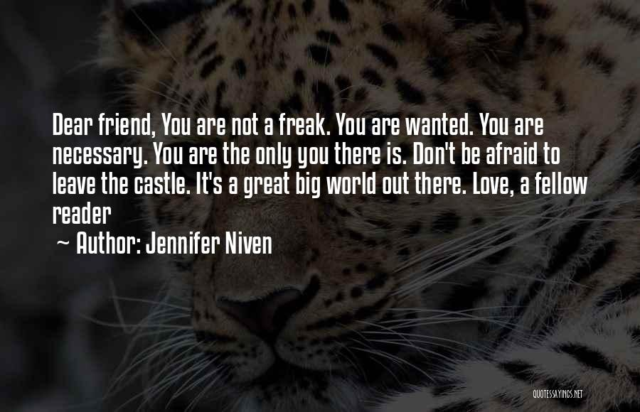 Not Wanted Love Quotes By Jennifer Niven