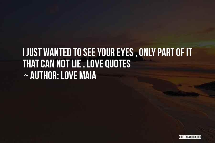 Not Wanted Love Quotes By Love Maia